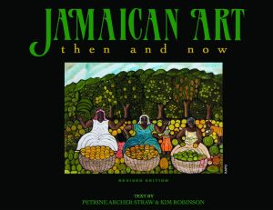 Cover book 'Jamaican Art, then and now' revised edititon 2011. By Petrine Archer Shaw & Kim Robinson.