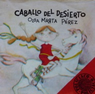 Bookcover 'Caballo del Desierto' by Olga Marta Pérez. Illustrated by Ramón Valdez